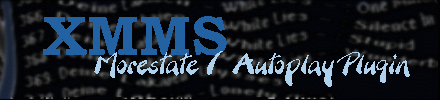 XMMS-Morestate/Autoplay